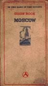 Guide to the City of Moscow: A Handbook for Tourists = Путеводитель по Москве: Карманная книжка для туристов